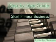 How We Can Set up Fitness Business By Jim Neumann