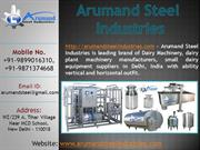 Arumand Steel Industries | Dairy Machinery Plant Manufacturers