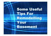 Some Useful Tips For Remodelling Your Basement