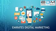 EDM UAE: Why Need Digital Marketing Service in UAE?