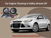Car Engine Cleaning in Valley Stream NY