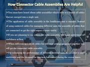 How Connector Cable Assemblies Are Helpful