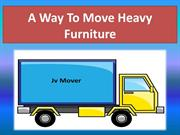 A Way To Move Heavy Furniture
