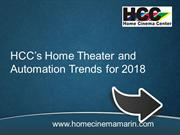 HCC's Home Theater and Automation Trends for 2018