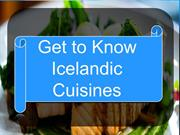 Get to Know Icelandic Cuisines | Restaurants in Iceland