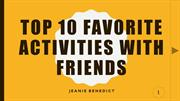 Top 10 favorite activities with friends