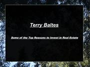 Terry Baltes-Some of the Top Reasons to Invest in Real Estate