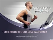 Superfood Weight Loss California