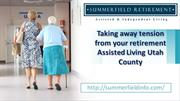Taking away Tension from your Retirement Assisted Living Utah County
