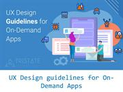 7 UX Design Guidelines for a Successful On-Demand App