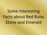 Some Interesting Facts about Red Ruby Stone and