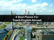 6 best palces for teach english abroad