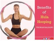 Benefits of Hula Hooping: Thomas Salzano