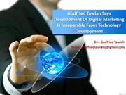 Godfried Tawiah Says Development Of Digital Marketing Is Inseparable F
