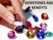 Gemstones and their Benefits