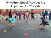 Why After School Activities Are Important For The Kids