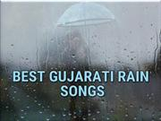 Best Gujarati Rain Songs