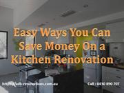Easy Ways You Can Save Money On a Kitchen Renovation - ADK Building
