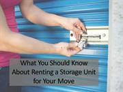 What You Should Know About Renting a Storage Unit for Your Move