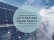 Let's Explore or known about Solar Panels