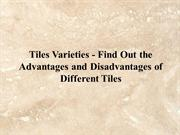 Find Out the Advantages and Disadvantages of Different Tiles