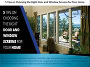 5 Tips on Choosing the Right Door and Window Screens for Your Home