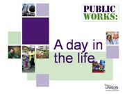 Public Works: A Day In The Life
