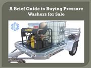 A Brief Guide to Buying Pressure Washers for Sale