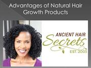 Advantages of Natural Hair Growth Products