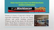 Make Your Dream Come True With New Home Builders In Milwaukee