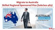 Migrate to Australia - Skilled Regional Sponsored Visa (Subclass 489)
