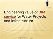 Engineering value of BIM service for Water Projects and Infrastructure