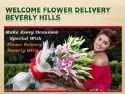 WELCOME FLOWER DELIVERY BEVERLY HILLS