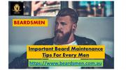 Important Beard Maintenance Tips For Every Men