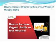 How to Increase Organic Traffic on Website?