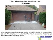 Hire A Pressure Wash Service For Your Driveways
