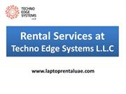 Laptop Rental Dubai  - Techno Edge Systems L.L.C