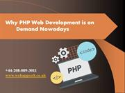 Why PHP Web Development is on Demand Nowadays