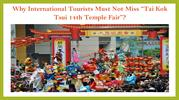 "Why International Tourists Must Not Miss ""Tai Kok Tsui 14th Temple Fai"