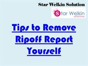 Some Ways to Remove Ripoff Report Yourself