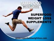 Superfood Weight Loss Supplements