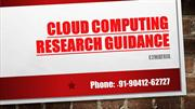 Cloud computing research guidance-+91-9041262727