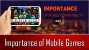 Importance of Mobile Games
