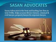 Sasan Advocates, The leading law firm in Delhi with the best lawyers.