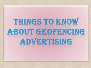 Things to Know About Geofencing Advertising