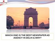 Which One Is the Best Newspaper Advertising Agency in Delhi?