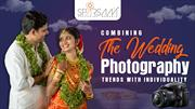 Combining the Wedding Photography Trends with Individuality