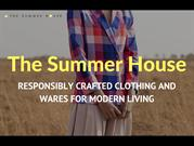 The Summer House | Clothing & Homewares | Organic Clothing