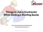 Things to Ask a Contractor When Getting a Roofing Quote
