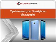 Tips to master your smartphone photography